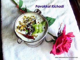 PAVAKKAI KICHADI